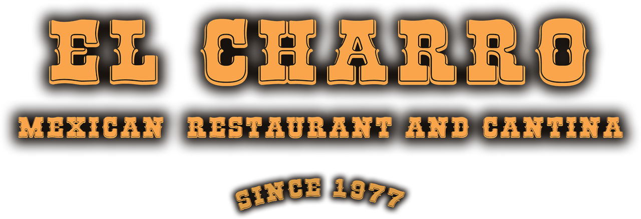 El Charro - Mexican  Restaurant and Cantina
