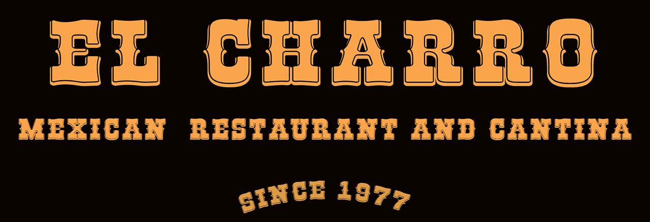 El Charro - Mexican  Restaurant and Cantina